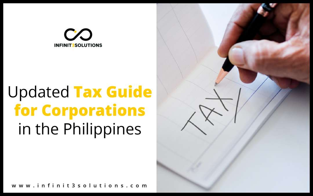 Updated Tax Guide for Corporations in the Philippines (2018)