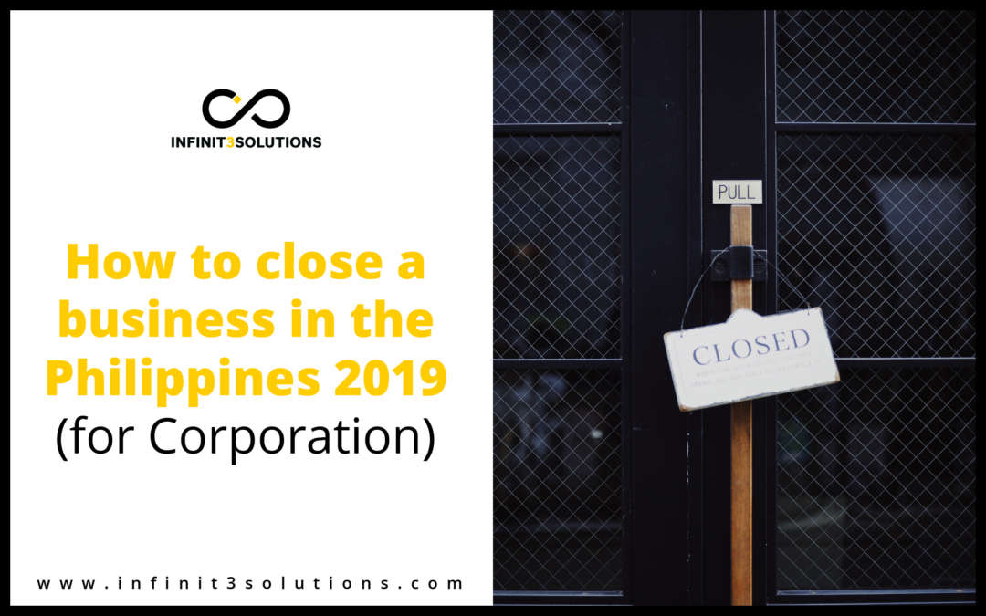 How to Close a Business in the Philippines 2019 (for